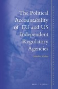 Cover of The Political Accountability of EU and US Independent Regulatory Agencies