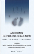 Cover of Adjudicating International Human Rights: Essays in Honour of Sandy Ghandhi