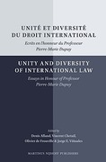 Cover of Unité et diversité du droit international/Unity and Diversity of International Law: Ecrits en l'honneur du Professeur Pierre-Marie Dupuy/Essays in Honour of Professor Pierre-Marie Dupuy