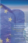 Cover of EU Management of Global Emergencies: Legal Framework for Combating Threats and Crises