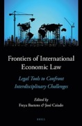 Cover of New Frontiers of International Economic Law: Legal Tools to Confront Interdisciplinary Challenges