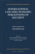 Cover of International Law and Changing Perceptions of Security: Liber Amicorum Said Mahmoudi