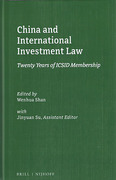 Cover of China and International Investment Law: Twenty Years of ICSID Membership