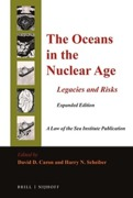 Cover of The Oceans in the Nuclear Age: Legacies and Risks: Expanded Edition