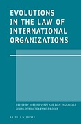 Cover of Evolutions in the Law of International Organizations