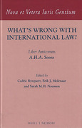 Cover of What's Wrong with International Law? Liber Amicorum A.H.A. Soons