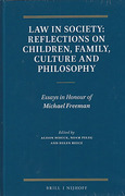 Cover of Law in Society: Reflections on Children, Family, Culture and Philosophy: Essays in Honour of Michael Freeman