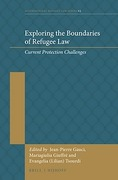 Cover of Exploring the Boundaries of Refugee Law: Current Protection Challenges