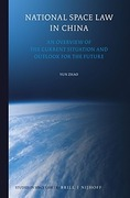Cover of National Space Law in China: An Overview of the Current Situation and Outlook for the Future