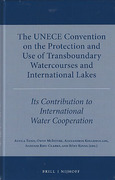 Cover of The UNECE Convention on the Protection and Use of Transboundary Watercourses and International Lakes: Its Contribution to International Water Cooperation
