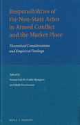 Cover of Responsibilities of the Non-State Actor in Armed Conflict and the Market Place: Theoretical Considerations and Empirical Findings