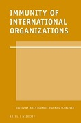 Cover of Immunity of International Organizations: Published on the Tenth Anniversary of the International Organizations Law Review