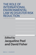 Cover of The Role of International Environmental Law in Disaster Risk Reduction