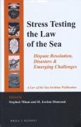 Cover of Stress Testing the Law of the Sea: Dispute Resolution, Disasters & Emerging Challenges