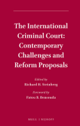 Cover of The International Criminal Court: Contemporary Challenges and Reform Proposals