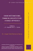 Cover of New International Financial Architecture: A Viable Approach