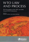 Cover of WTO Law and Process: Proceedings of the 2005 and 2006 Annual WTO Conferences