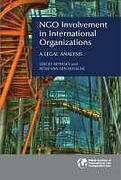 Cover of NGO Involvement in International Organizations: A Legal Analysis
