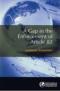 Cover of A Gap in the Enforcement of Article 82