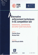 Cover of Alternative Enforcement Techniques in EC Competition Law: Settlements, commitments and other novel instruments