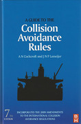 Cover of A Guide to the Collision Avoidance Rules: Incorporate the 2009 Amendments