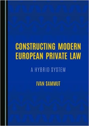 Cover of Constructing Modern European Private Law: A Hybrid System