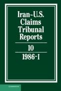 Cover of Iran-U.S. Claims Tribunal Reports: Vol 10