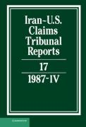 Cover of Iran-U.S. Claims Tribunal Reports: Volume 17. 1987 (4)