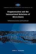 Cover of Fragmentation and the International Relations of Micro-states