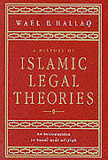 Cover of A History of Islamic Legal Theories: An Introduction to Sunni Usul al-fiqh