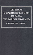 Cover of Literary Copyright Reform in Early Victorian England