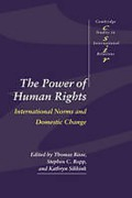 Cover of The Power of Human Rights - International Norms & Domestic Change