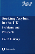 Cover of Law in Context: Seeking Asylum in the UK - Problems and Prospects