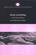 Cover of Money Laundering: A New International Law Enforcement Model