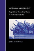 Cover of Autonomy and Ethnicity: Negotiating Competing Claims in Multi-Ethnic States