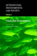 Cover of International Environmental Law Reports: V. 2. Trade and Environment