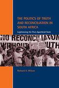 Cover of The Politics of Truth and Reconciliation in South Africa: Legitimizing the Post-apartheid State