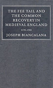 Cover of The Fee Tail and the Common Recovery in Medieval England