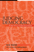 Cover of Judging Democracy: The New Politics of the High Court of Australia