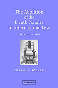 Cover of The Abolition of the Death Penalty in International Law