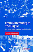 Cover of From Nuremberg to The Hague: The Future of International Criminal Justice