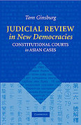 Cover of Judicial Review in New Democracies: Constitutional Courts in Asian Cases