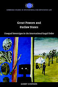 Cover of Great Powers and Outlaw States: Unequal Sovereigns in the International Legal Order