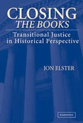 Cover of Closing the Books: Transitional Justice in Historical Perspective