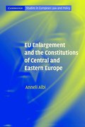 Cover of EU Enlargement and the Constitutions of Central and Eastern Europe