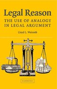 Cover of Legal Reason: The Use of Analogy in Legal Argument