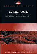 Cover of Law in Times of Crisis: Emergency Powers in Theory and Practice