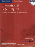 Cover of International Legal English: A Course for Classroom or Self-Study Use
