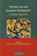 Cover of The New Law and Economic Development: A Critical Appraisal