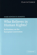Cover of Who Believes in Human Rights: Reflections on the European Convention
